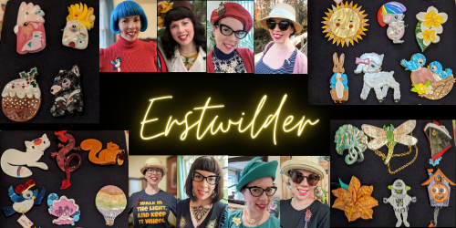 How to Prepare for a New Erstwilder Brooch Release